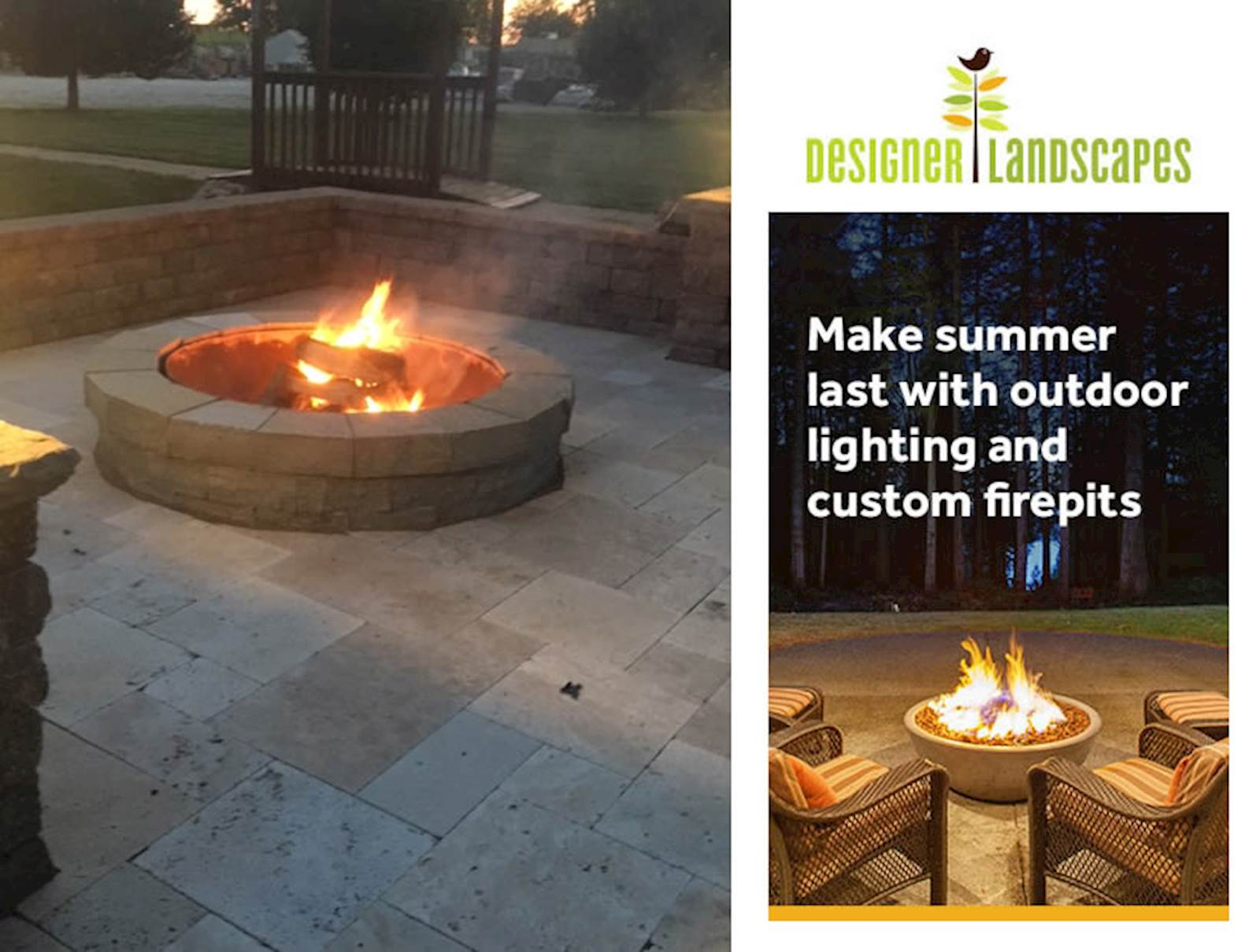 Designer Landscapes Firepits will make Summer Last!